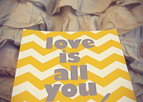 Love Is All You Need 8x8 yellow and grey art print